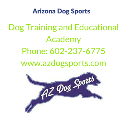 Arizona Dog Sports Dog Training and Educational Academy 602-237-6775